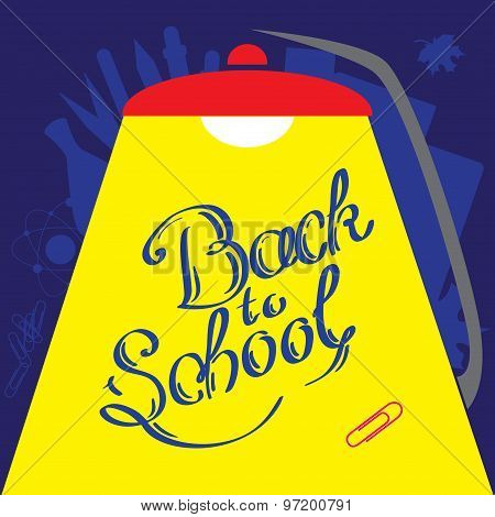 Calligraphic Back to school in front of minimalistic background with reading lamp. Vector illustrati