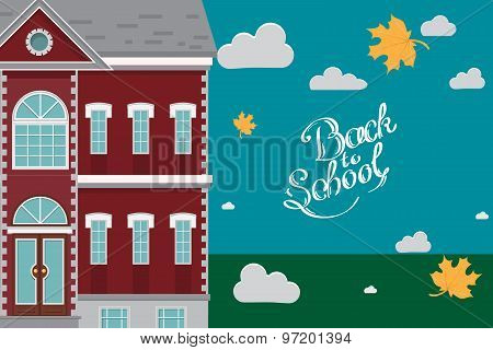 Hand drawn back to school lettering School building in front of blue sky with autumn clouds and leav