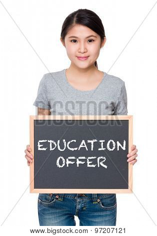 Woman hold with chalkboard and showing education offer