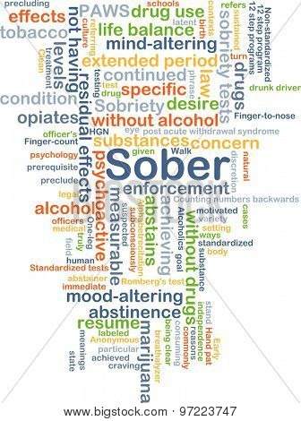 Background concept wordcloud illustration of sober