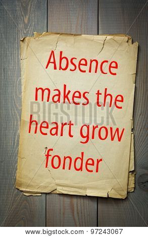English proverb: Absence makes the heart grow fonder. 50 most important english proverbs series