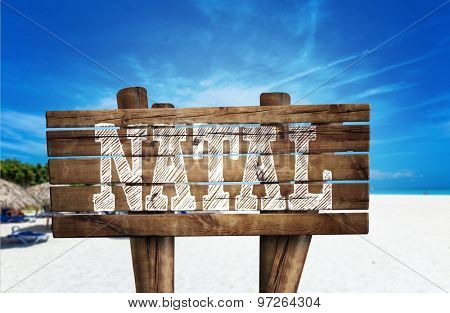 Natal wooden sign on the beach