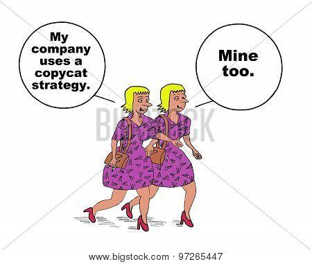 Copycat Strategy