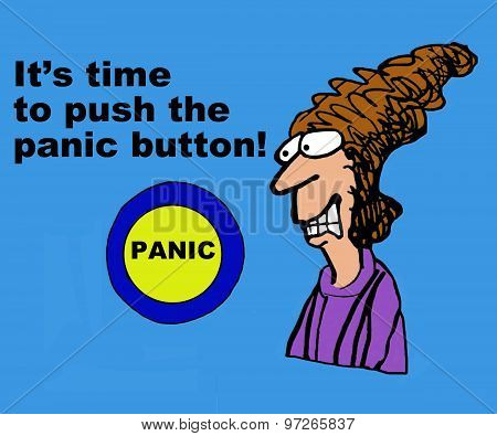 Push the Panic Button