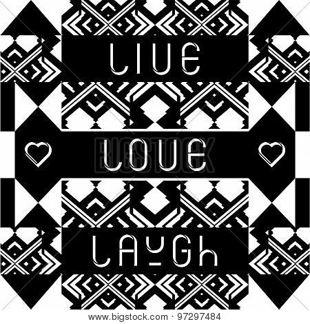 'Live Love Laugh' quote typographical background