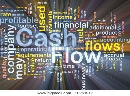 Background concept wordcloud illustration of flow cash glowing light