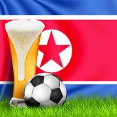 Realistic 3d Soccer Ball And Glass Of Beer On Green Grass With National Waving Flag Of North Korea.  poster