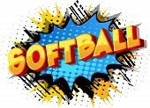 Softball - Vector Illustrated Comic Book Style Phrase On Abstract Background. poster