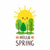 Cute Happy Smiling Sun Hugs Trees. Hello Spring Card.vector Hand Drawing Style Illustration Card Des poster