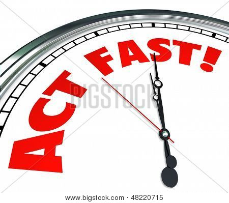 Act Now words on a clock to implore you to take action urgently to take advantage of a special limited time offer or beat a deadline or timeline