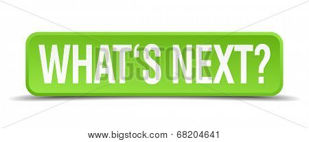 What's Next? Green 3D Realistic Square Isolated Button