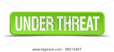 Under Threat Green 3D Realistic Square Isolated Button