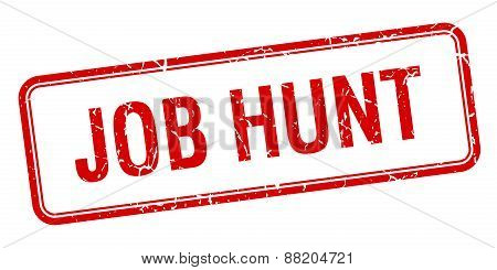 Job Hunt Red Square Grungy Vintage Isolated Stamp