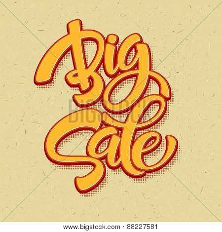 Big Sale Inscription. Calligraphy. Lettering. Vector illustration