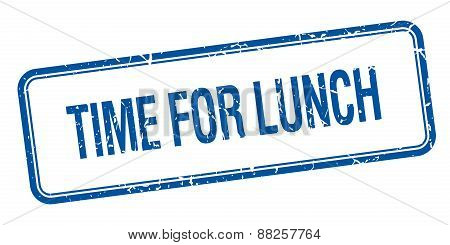 Time For Lunch Blue Square Grungy Vintage Isolated Stamp