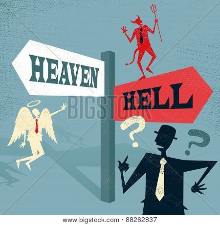Abstract Businessman At Heaven And Hell Signpost.