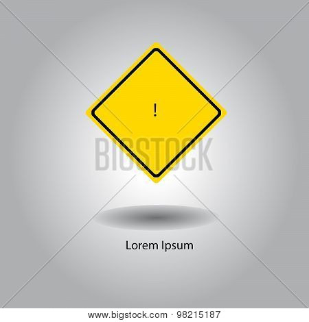 Illustration Vector Of Yellow Traffic Sign With Very Small Exclamation Mark In The Middle, Careless