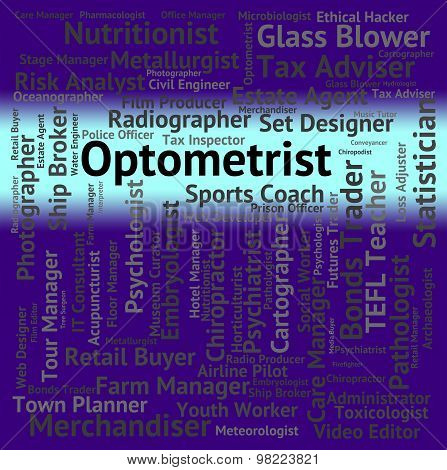 Optometrist Job Represents Eye Doctor And Career
