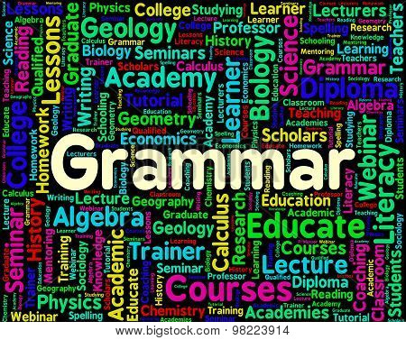 Grammar Word Indicates Rules Of Language And Foreign