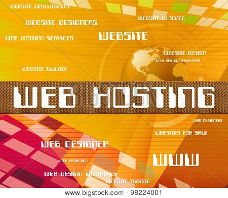 Web Hosting Indicates Searching Www And Online