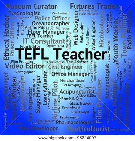 Tefl Teacher Means Foreign Teaching And Words