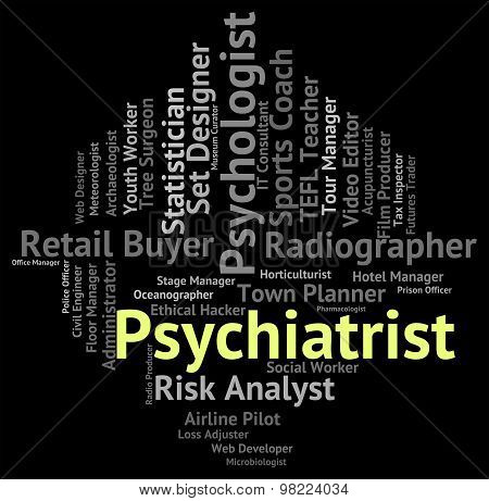 Psychiatrist Job Means Personality Disorder And Hiring