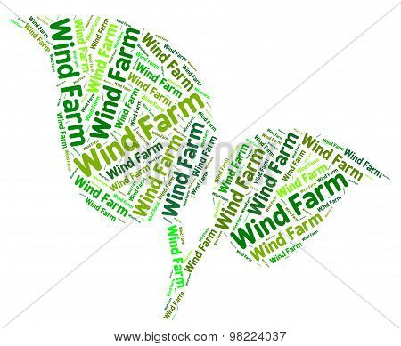 Wind Farm Word Shows Earth Friendly And Conservation