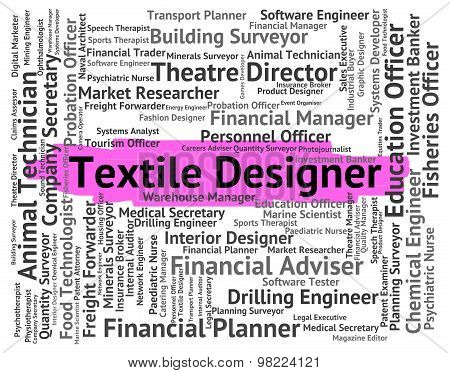 Textile Designer Represents Word Occupations And Words