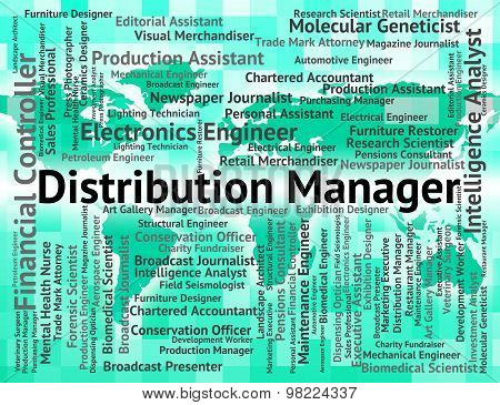 Distribution Manager Represents Supply Chain And Administrator