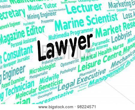 Lawyer Job Represents Legal Practitioner And Advocate