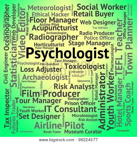 Psychologist Job Shows Employee Disorders And Hire
