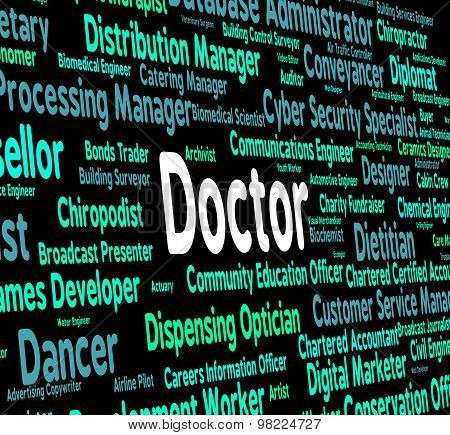 Doctor Job Indicates General Practitioner And Md