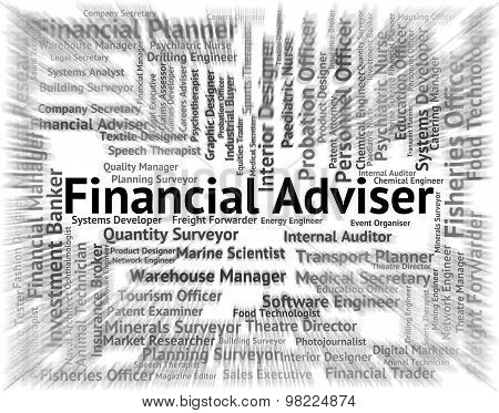 Financial Adviser Shows Position Advisors And Advice