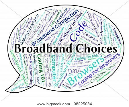 Broadband Choices Shows World Wide Web And Alternative