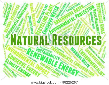 Natural Resources Represents Raw Material And Gas