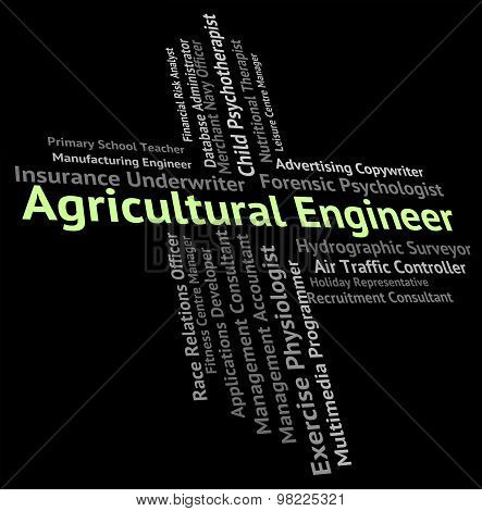 Agricultural Engineer Shows Words Farming And Recruitment