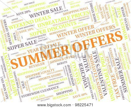 Summer Offers Represents Hot Weather And Bargain