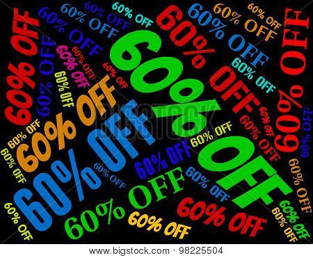 Sixty Percent Off Represents Words Retail And Discount