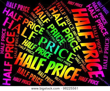 Fifteen Percent Off Represents Half Price And Promotional