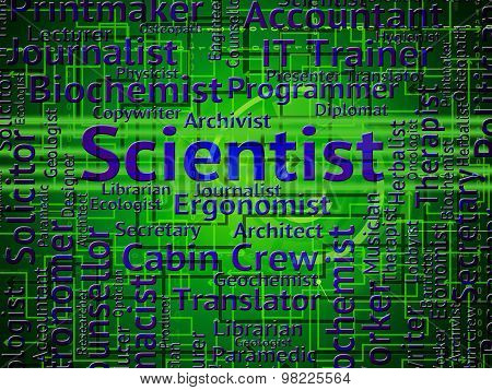 Scientist Job Indicates Position Research And Work