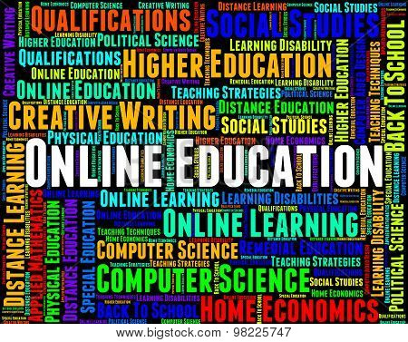 Online Education Indicates World Wide Web And College