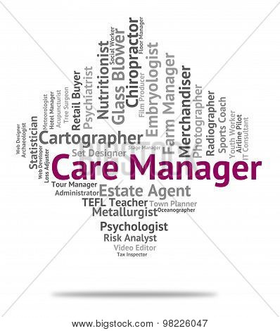 Care Manager Indicates Job Occupations And Concern