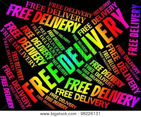 Free Delivery Represents With Our Compliments And Delivering