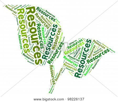 Natural Resources Represents Raw Materials And Oil