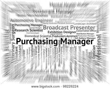 Purchasing Manager Indicates Words Occupations And Recruitment