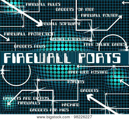 Firewall Ports Represents No Access And Defence