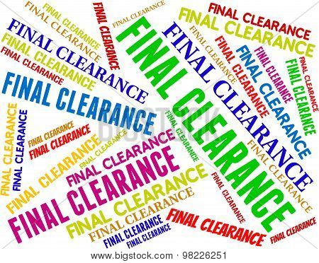 Final Clearance Represents Offer Ultimate And Sale