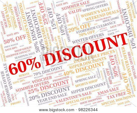 Sixty Percent Off Represents Reduction Sales And Closeout
