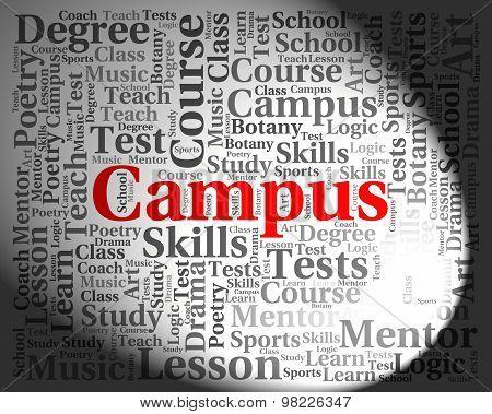 Campus Word Indicates Text University And Institute