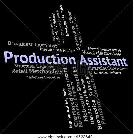 Production Assistant Represents Helper Jobs And Job